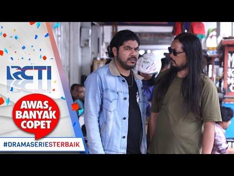 AWAS BANYAK COPET - Kalo Ada Dia Kita Gagal Nodong [04 Mei 2017]
