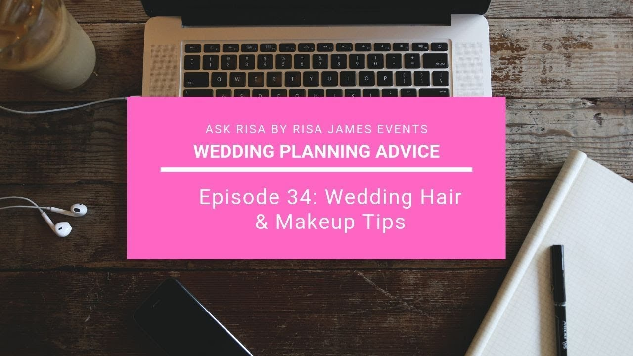 Ask Risa Ep. 12: Wedding Hair & Makeup Tips - YouTube