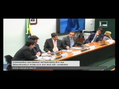 INTERVENÇÃO NA SEGURANÇA PÚBLICA DO RIO DE JANEIRO - Audiência Pública - 03/04/2018 - 19:00
