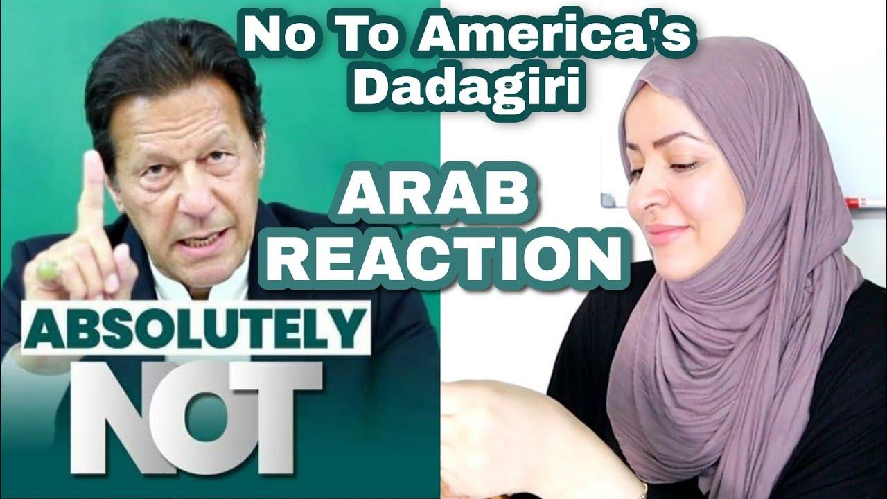 Imran Khan : Absolutely Not | Arab Reaction