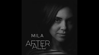 Mila -  After All (Full Album)