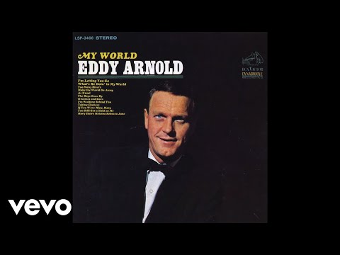 Eddy Arnold - Make the World Go Away (Audio)