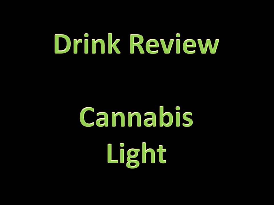 Drink Review   Cannabis: Light (Hemp Energy Drink)