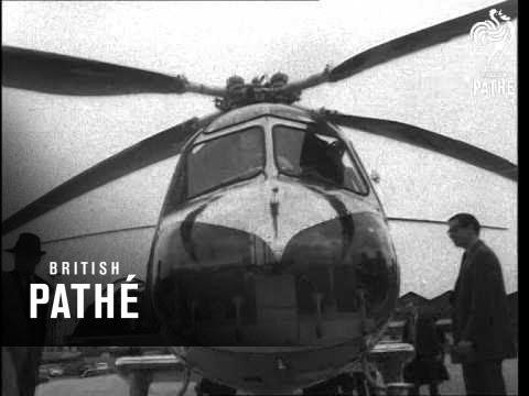 Bristol 173 Helicopter - Flight To Paris AKA Bristol 173 Helicopter Flight To Paris (1955)