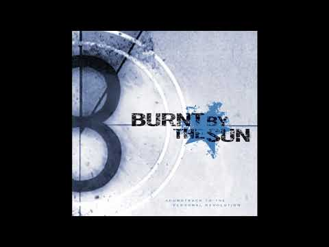 Burnt by the Sun - Soundtrack to the Personal Revolution (almost full album)