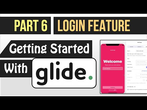 Setting Up Login In Your Glide App - (Getting Started With Glide - Part 6)