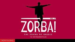 Zorba! The Sound of Greece Vol. 3 (V.A//15 Instrumentals//Compilation//Official Audio)