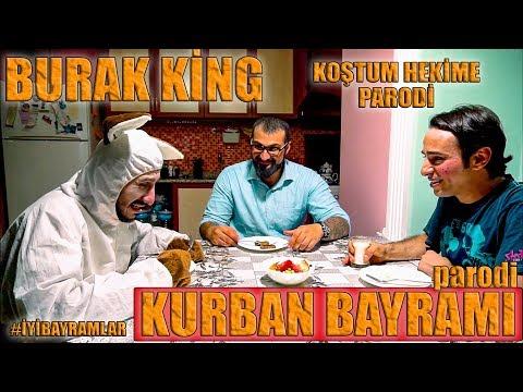KURBAN BAYRAMI PARODİ / BURAK KİNG - KOŞTUM HEKİME / PARODİ KİNGS #İYİBAYRAMLAR