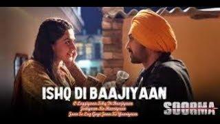 Ishq Di Baajiyaan lyrics  - Soorma | Diljit Dosanjh | Taapsee Pannu | Shankar Ehsaan Loy | Gulzar