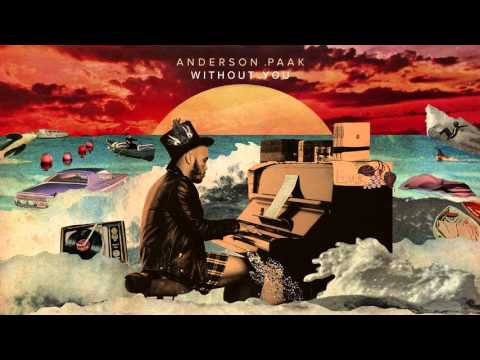 Anderson .Paak - Without You (feat. Rapsody)
