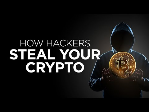 How Hackers Steal Your Crypto and How to Protect yourself!