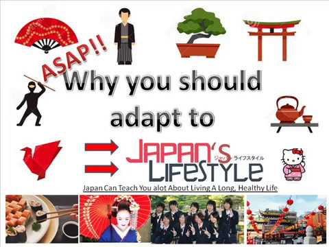 why adopt a  Japanese lifestyle ASAP!!!