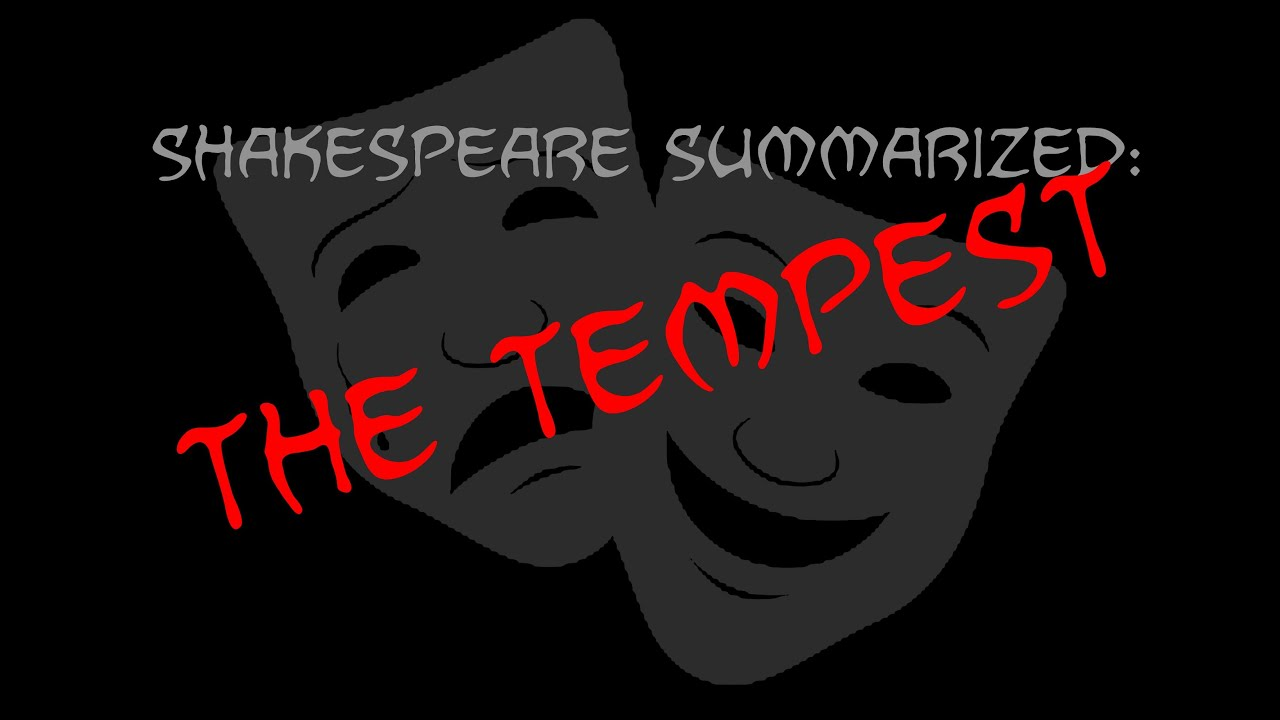 shakespeare summarized the tempest