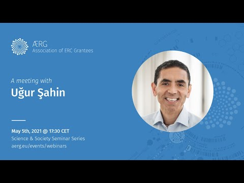 """Science & Society"" seminar series - A meeting with Uğur Şahin - European Research Council"