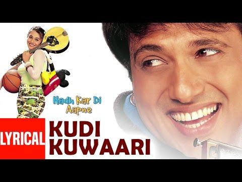 Kudi Kuwaari Tere Lyrical Video - Hadh Kar Di Aapne    Govinda, Rani Mukherjee