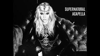 Ke$ha - Supernatural (Official Studio Acapella)