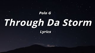 Baixar Polo G - Through Da Storm  (Lyrics)