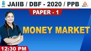 Money Market | PPB | JAIIB/DBF-2020 | Paper 1