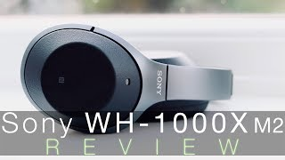 Sony WH-1000X M2 Active Noise Cancelling Headphones: Unboxing & Review
