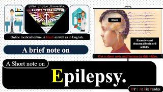Epilepsy || pathogenesis of Epilepsy in Hindi / English || Definition || Short note on Epilepsy.