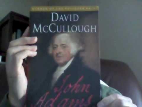John Adams, by David McCullough