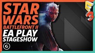 Star Wars: Battlefront II E3 2017 Presentation | EA Play Press Conference