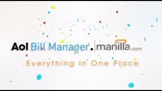 AOL Bill Manager powered by Manilla(AOL wants to help you simplify and organize your daily life and is proud to introduce AOL Bill Manager powered by Manilla. Finally, one easy account manager ..., 2013-08-05T14:22:01.000Z)