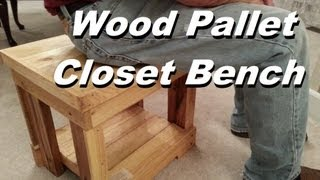 Pallet Wood Closet Bench Project