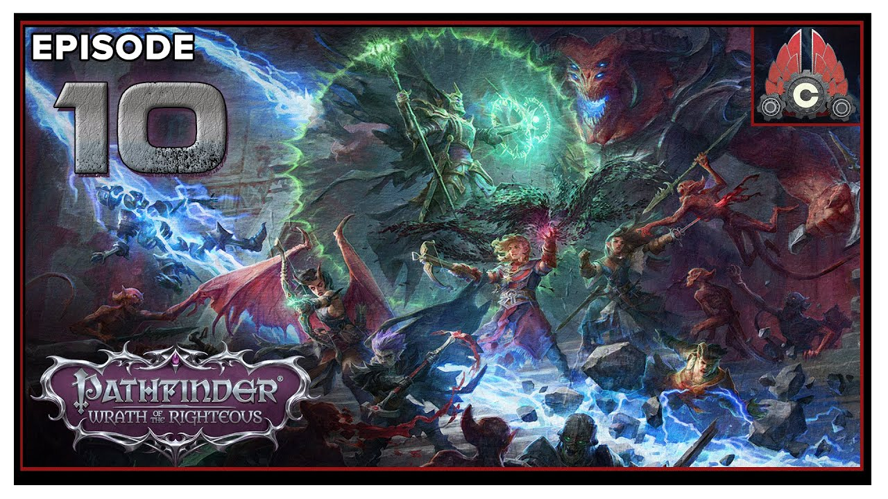 CohhCarnage Plays Pathfinder: Wrath Of The Righteous (Aasimer Deliverer/Hard) - Episode 10