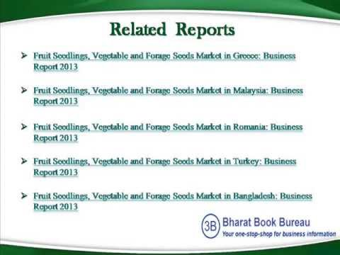 Bharat Book Presents : Fruit Seedlings, Vegetable and Forage Seeds Market in Serbia