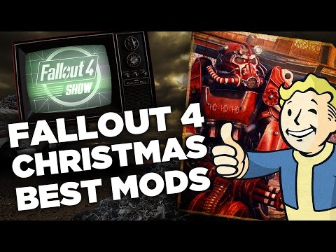 Fallout 4's Best Christmas Mods - Fallout 4 Show - YouTube