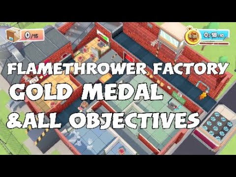 Moving Out - Flamethrower Factory: Gold Medal & All Objectives (Solo) |