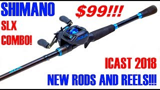 SHIMANOS ALL NEW RODS AND REELS FROM ICAST 2018!!! SLX, TRANX 200, CURADO DC AND MORE!