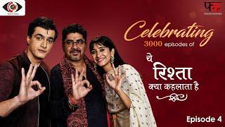 Yeh Rishta Kya Kehlata Hai | Episode 4 | Celebrating 3000 Episodes