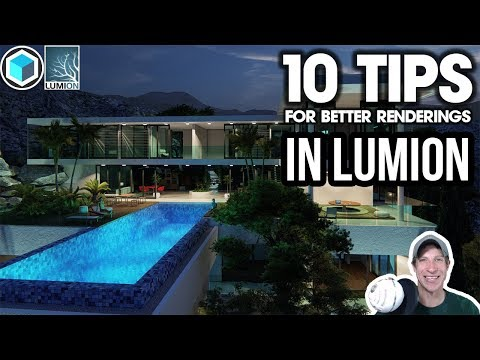 10 Tips for BETTER RENDERINGS in Lumion