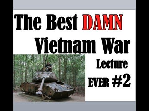 Best Damn Vietnam War Lecture 1954-1964