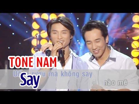Say - KARAOKE   Tone Nam   Đan Nguyên & Quốc Khanh Beat Gốc
