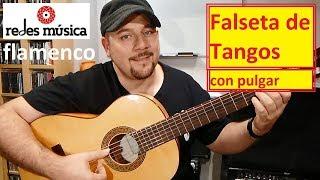 Aprende Falseta de Tangos con pulgar + pdf tablatura gratis