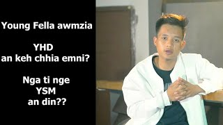 Tunlai Rapper lar YOUNG FELLA kawmna / YHD an kehchhia emni??