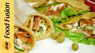 Chicken Shawarma | Home made Chicken shawarma Recipe By Food Fusion