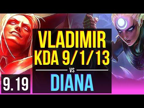 VLADIMIR Vs DIANA (MID) | KDA 9/1/13, 1.3M Mastery Points, 500+ Games | NA Challenger | V9.19
