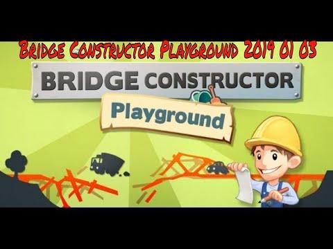 Bridge Constructor Playground 2019 |