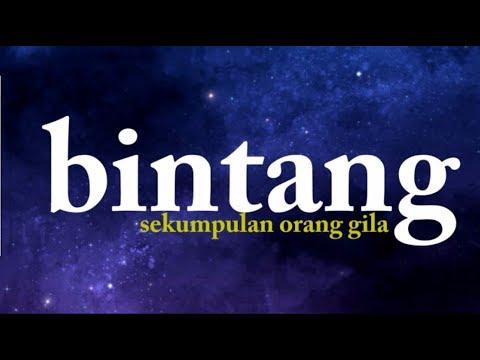 Sekumpulan Orang Gila - Bintang Lyrics