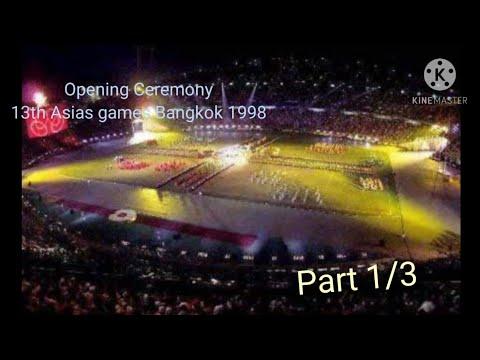 Opening Ceremony 13th Asian Games Bangkok 1998 [ Part 1/3 ] 1080p Full HD