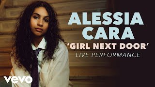 Alessia Cara - Girl Next Door (Official Live Performance) | Vevo x Alessia Cara