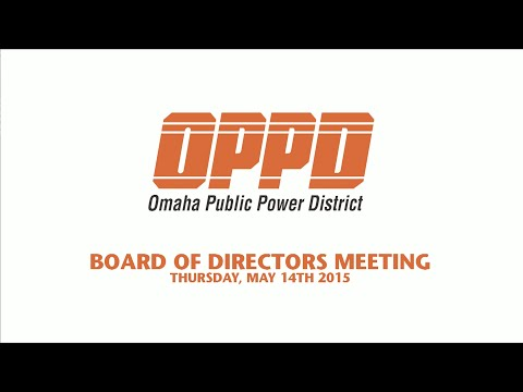 OPPD Board of Directors Meeting - May 14th, 2015