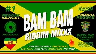 BAM BAM Riddim Mixxx (Pilers, Sean Paul, Kartel, Shabba Ranks and more)