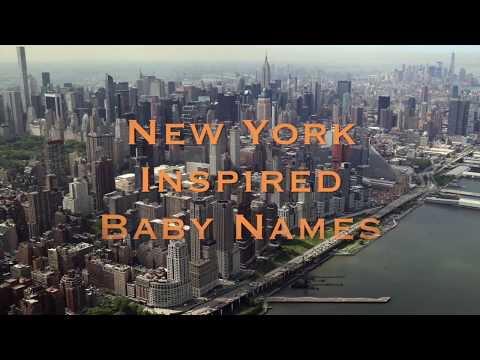 Baby Names- New York Inspired