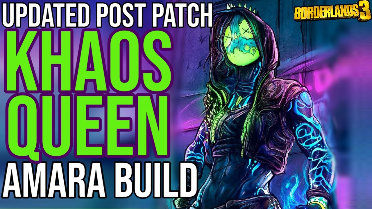 UPDATED POST PATCH BEST AMARA BUILD!  (+Gamesave!) // Khaos Queen Amara Build // Borderlands 3 thumbnail