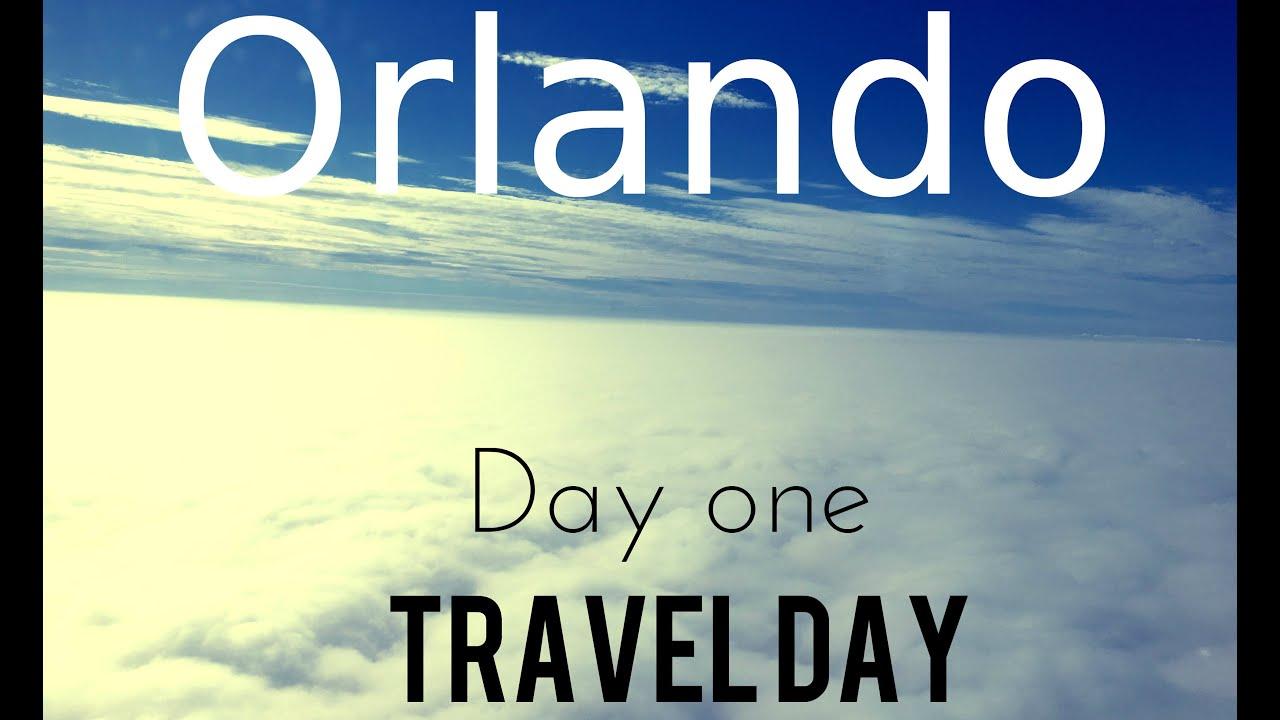 Orlando Holiday 03 10 15 Day One Travel